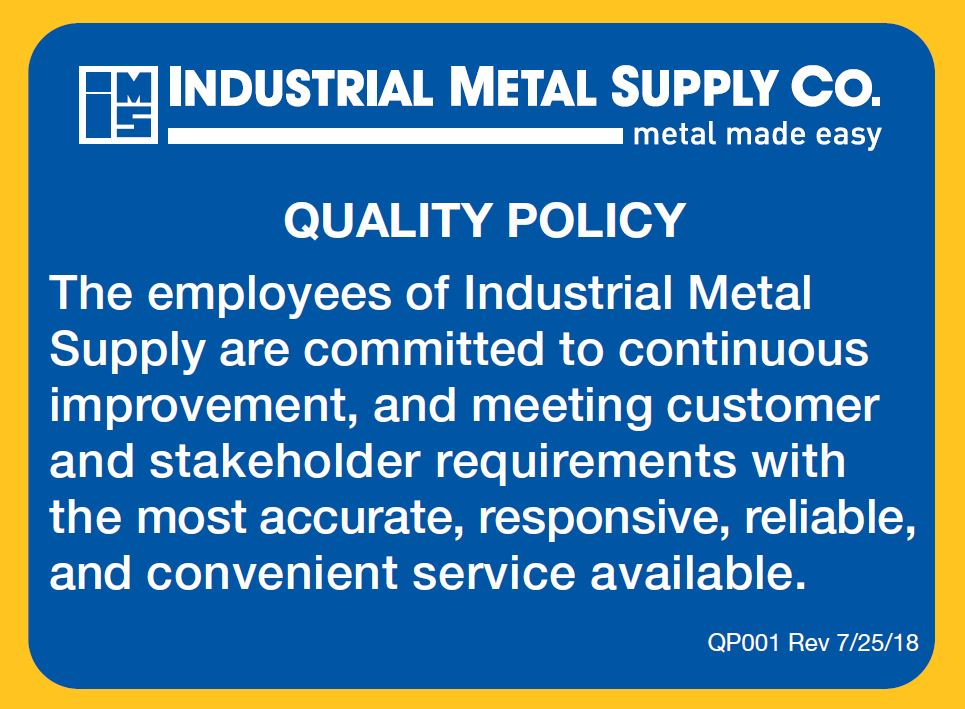 Industrial Metal Supply Quality Policy